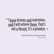 Dreams And Aspirations Quotes