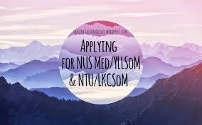 The Not So Definitive Guide To Applying For Nus Med Yllsom Ntu