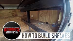 how to build shelving in your enclosed trailer diy