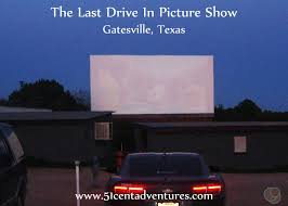 new release car movies51 Cent Adventures The Last Drive in Picture Show  Gatesville Texas