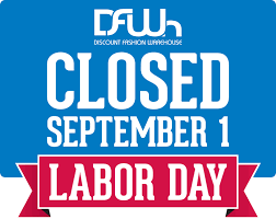 Closed Labor Day For Closed For Labor Day Sign Template Template