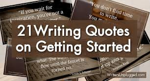 Writing Quotes Fascinating 48 Writing Quotes On Getting Started