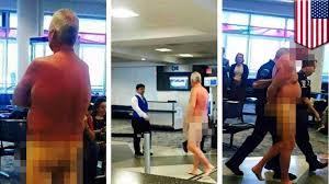 Airline passenger gets naked