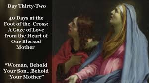 God favored me, his lowly servant, and from this day. Day Thirty Two Woman Behold Your Son Behold Your Mother 40 Days At The Foot Of The Cross
