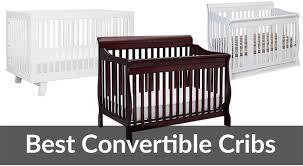 Best Cribs Top 5 Best Convertible Cribs Reviews 2017 Baby Gear Guide