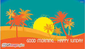 happy sunday gif animation good morning