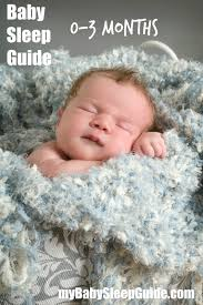 month newborn sleep guide my baby sleep guide your sleep baby