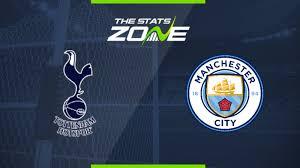 Tottenham vs Man City Preview & ...