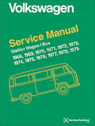 vw volkswagen repair manual station wagon bus type 2 1968 1979 volkswagen station wagon bus service manual 1968 1969 1970 1971 1972 1973 1974 1975 1976 1977 1978 1979