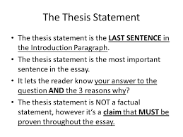 guidelines for the argumentative essay ppt video online  the thesis statement the thesis statement is the last sentence in the introduction paragraph