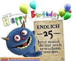 Sprüche Zum 25 Geburtstag Karten Geburtstag Lustig Geburtstag