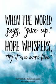 Quotes Christianity Best Of Don't Give Up There Is Always HOPE Christian Inspirational Quote
