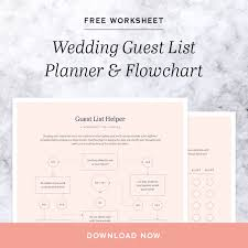 Wedding Guest List Flow Chart How To Create Your Wedding Guest List Free Worksheet