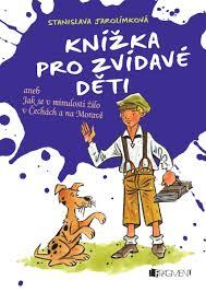 Výsledek obrázku pro knížka pro děti