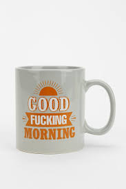 Good Fucking Morning Quotes Best of Good Fucking Morning Coffee Cup Urban Outfitters Buy Me