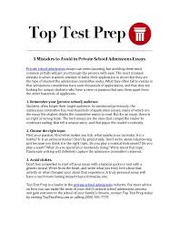 mistakes to avoid in private school admissions essays toptestprep