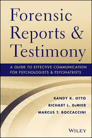 Forensic Reports And Testimony: A Guide To Effective Communication ...