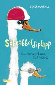 Schnabbeldiplapp Ein Wasserscheues Bilderbuch Kinderbuch