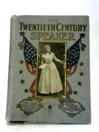 The Twentieth Century Speaker By Emma Griffith Lumm | Used | 1596702023TMB  | Old & Rare at World of Books