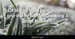 Quotes For Teachers Magnificent Good Teacher Quotes BrainyQuote