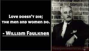 William Faulkner Quotes Magnificent Best Quotes By William Faulkner On Inspirational Life Afraid New