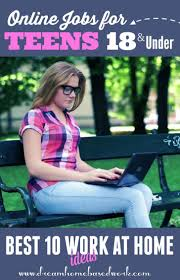 best ideas about teen jobs jobs for teens best 30 online jobs for teens work from home 18 and under