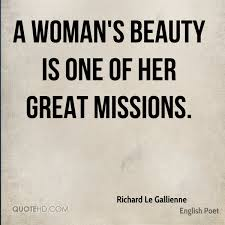 Quotes On Woman Beauty Best of Richard Le Gallienne Beauty Quotes QuoteHD
