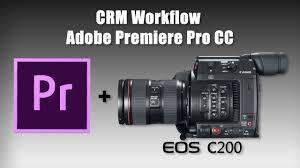 Cinema Raw Light Premiere Pro How To Edit Canon C200 Cinema Raw Light Crm Footage In Adobe Premiere Pro Cc