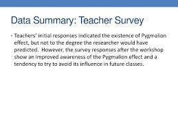 ppt pyg on effect teachers expectations and how they impact  data summary teacher survey