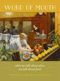 Word of Mouth by Priscilla Parkhurst Ferguson - Hardcover - University of  California Press