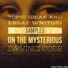 the da vinci code essay topics titles examples in english  100% papers on the da vinci code essay sample topics paragraph introduction help research more class 1 12 high school college