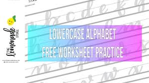 Lower Case Letter Practice Sheet Lowercase Alphabet Brush Lettering Practice Sheet Free Download