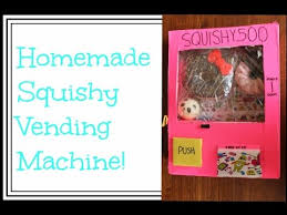 How To Make A Squishy Vending Machine Beauteous Squishy Vending Machine Homemade YouTube