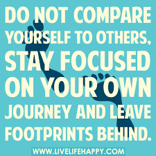 Compare Quotes Don't Ever Compare Yourself to Others Live Life Happy 17