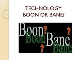 technology boon or bane authorstream
