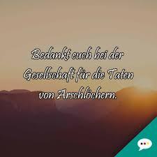 Arlöcher Und Die Gesellschaft Deutsche Sprüche Xxl Facebook
