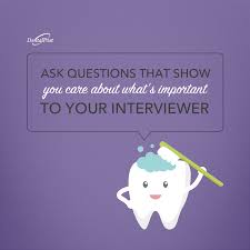 Questions To Ask A Dental Assistant What Questions Do You Gravitate Towards In An Interview