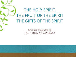 the holy spirit the fruit of the spirit the gifts of the spirit n