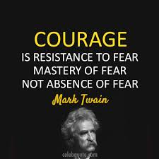 Mark Twain Quote About Fear Courage CQ Inspiration Famous Quotes About Fear