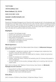 1 Wholesale Mortgage Account Executive Resume Templates Try Them