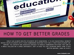 How To Get Better Grades In College Wondering How To Get Better Grades Look Up Vhelp
