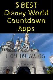 5 Best Disney World Countdown Apps