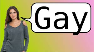 How to say gay in french