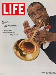 "what a wonderful world""louis armstrong the pop history dig louis armstrong on the cover of life magazine in 1966 where he is"