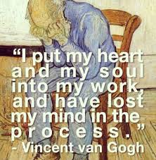 Vincent Van Gogh Quotes Interesting Quote By Vincent Van Gogh Chairblogeu