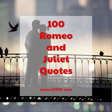 Famous Romeo And Juliet Quotes Awesome 48 Famous Romeo And Juliet Quotes By Shakespeare Others