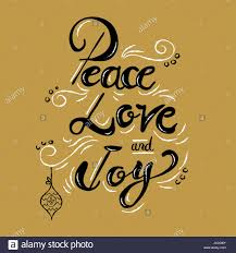 Quote About Peace And Love Peace love and joy Christmas calligraphy quote lettering text 85