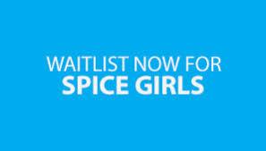 <b>Spice Girls</b>: Waitlist Tickets | Official Ticketek tickets, tour and event ...