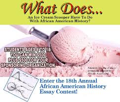bap official e blast th annual african american history essay bap official e blast 18th annual african american history essay contest entries postmarked by 12 2010