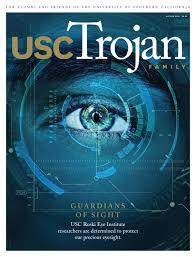 trojan family magazine autumn 2018 by university of southern california issuu